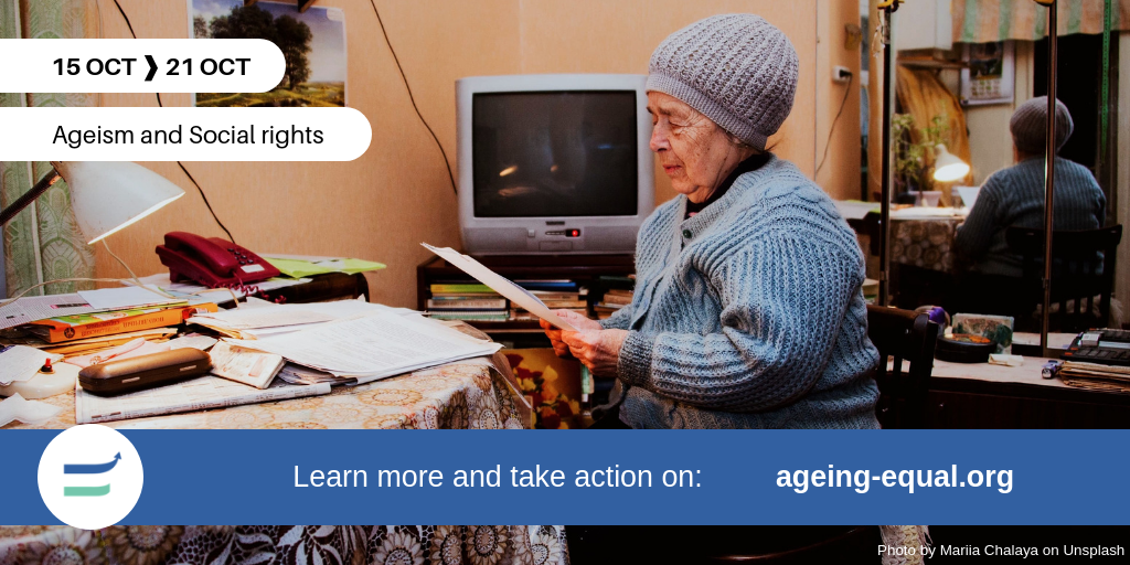 'How can we support ourselves if we're denied our social rights?': the 3rd week of the #AgeingEqual campaign in a nutshell